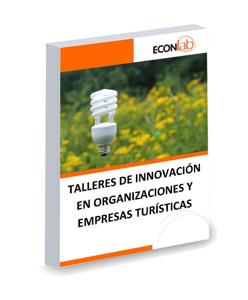 Talleres De Innovación En Organizaciones Y Empresas Turísticas